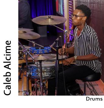 Caleb Alcime, Drums
