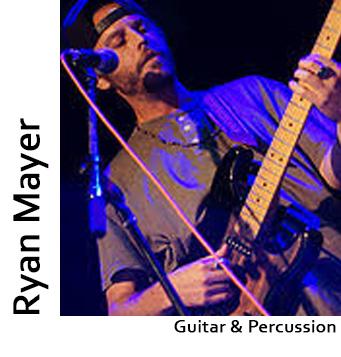Ryan Mayer, Guitar & Percussion